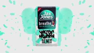 Jax Jones  ft Ina Wroldsen - Breathe (Viktor Newman Remix) Video