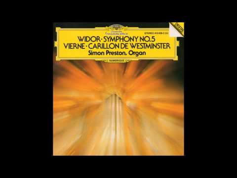 Simon Preston plays Vierne & Widor (Full Album)