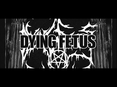 DYING FETUS - Spring North America Tour 2018