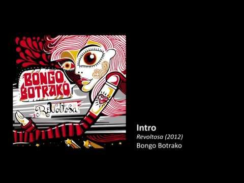 """Bongo Botrako - Album """"Revoltosa"""" 2012"""