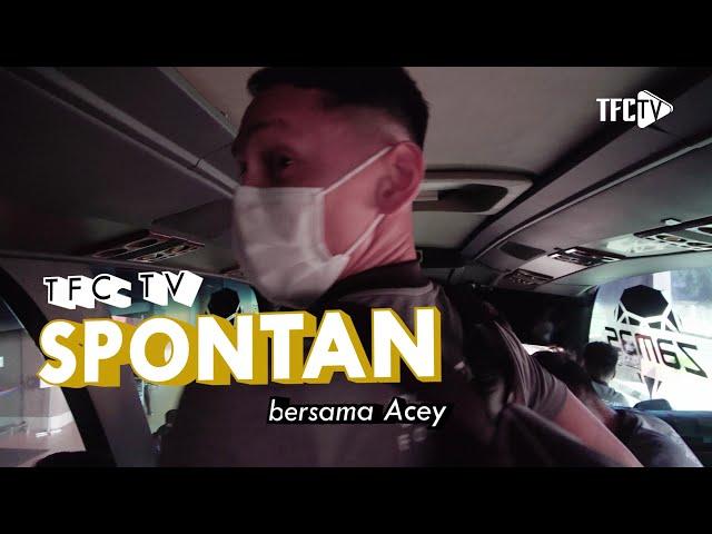 SPONTAN bersama Acey