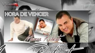 Tease Marcos Roberto CD Hora de Vencer