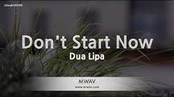 Dua Lipa-Don't Start Now (Melody) (Karaoke Version) [ZZang KARAOKE]