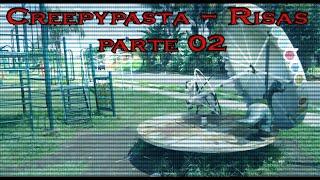 creepypasta:  Risas pt. 2/2 | IsacPVG