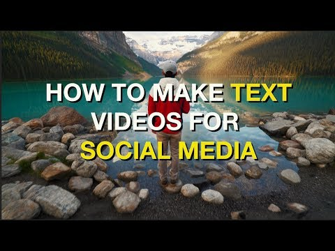 How to Make Text Videos for Social Media