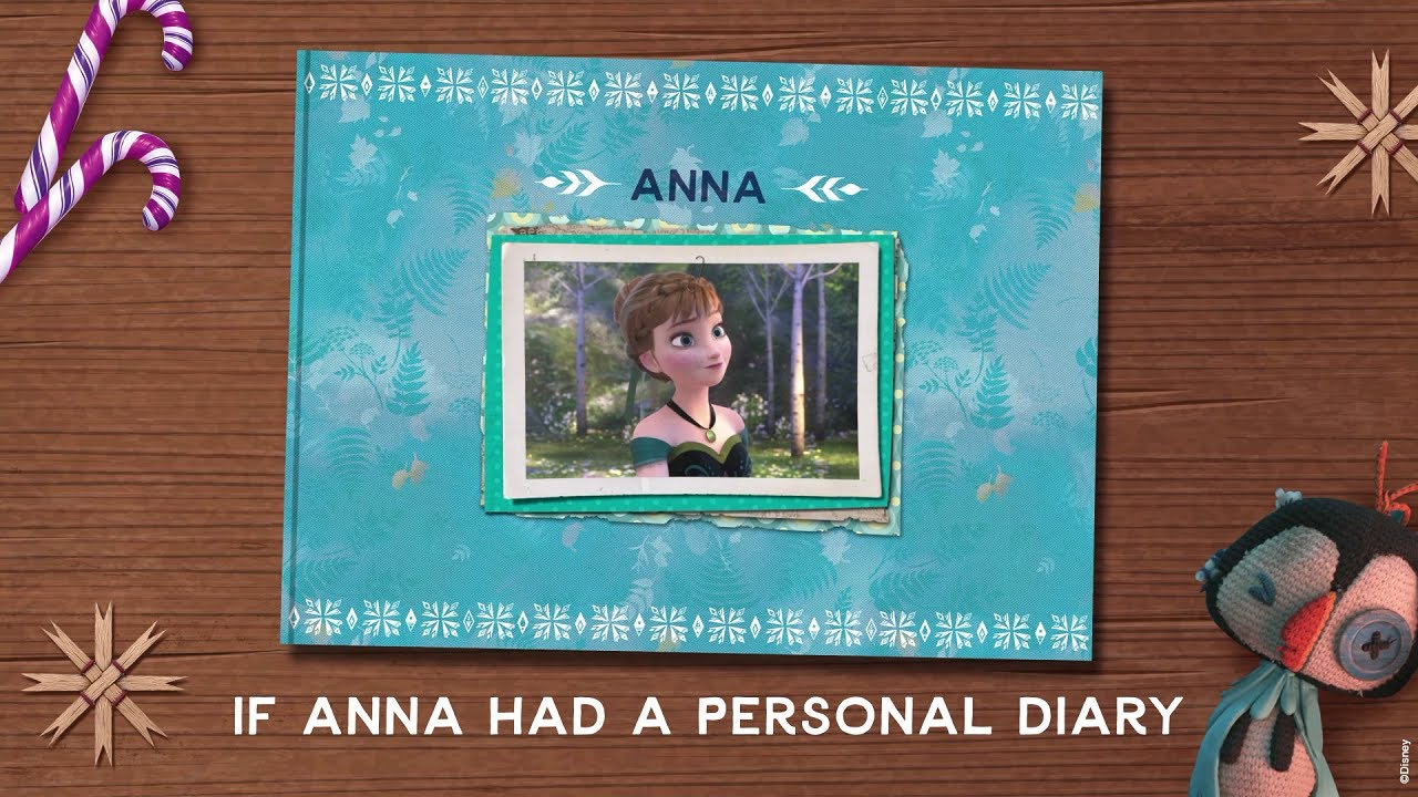 If Anna Had A Personal Diary | Anna | Frozen | Disney India