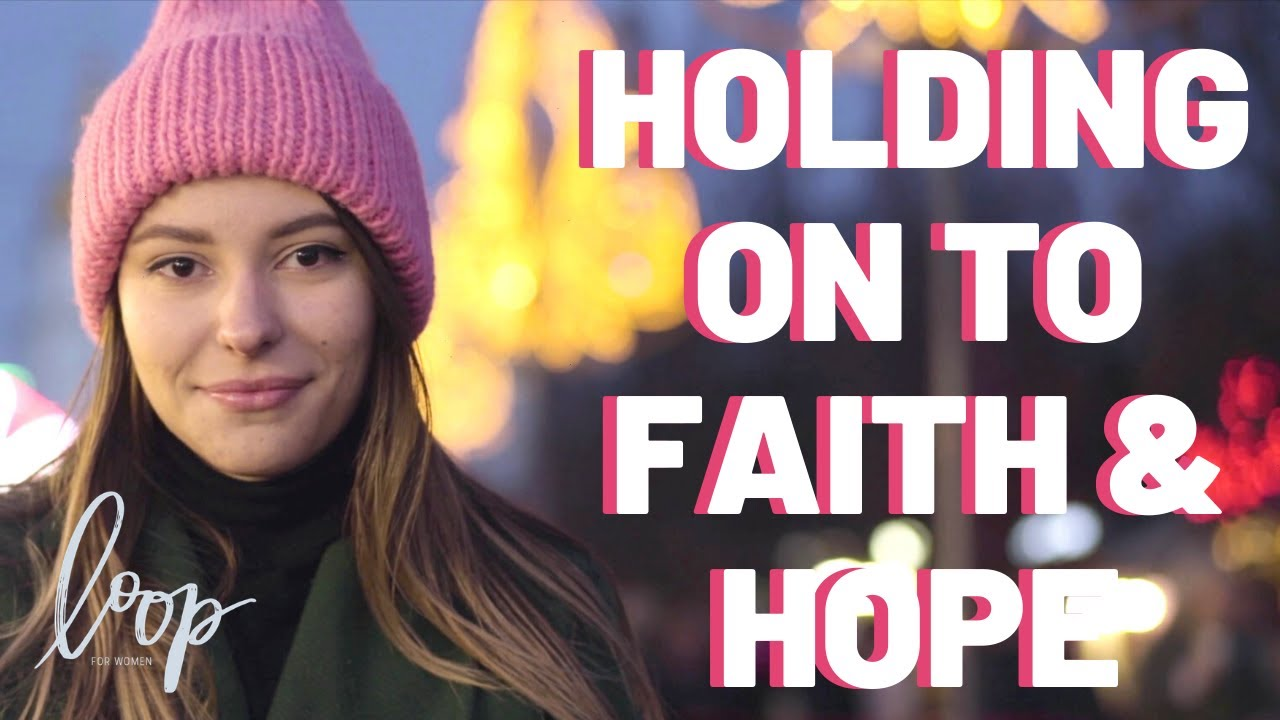 HOLDING ON TO FAITH & HOPE