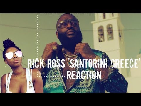 """Rick Ross-Santorini Greece"" (REACTION)"