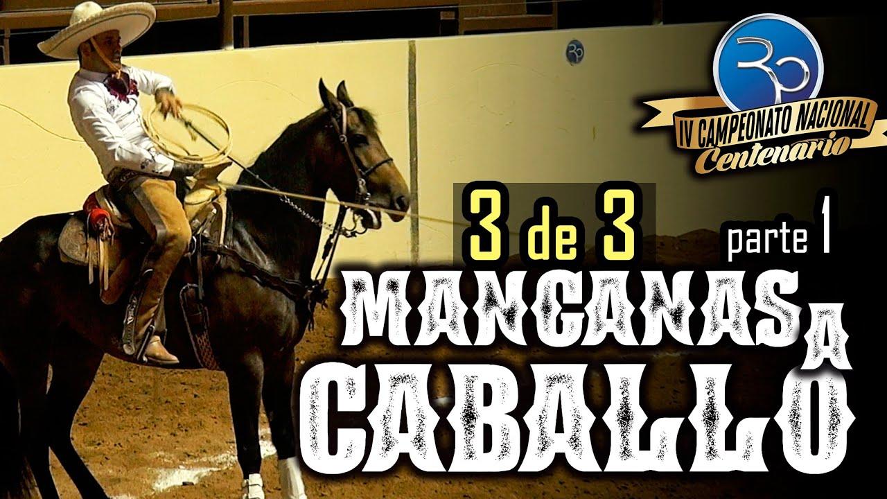 MANGANAS A CABALLO 3 de 3 parte 1 - IV Campeonato Centenario 2020