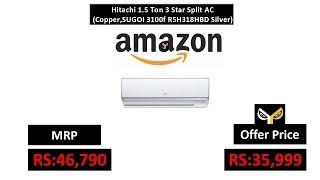 Hitachi 1.5 Ton 3 Star Split AC (Copper,SUGOI 3100f RSH318HBD Silver)