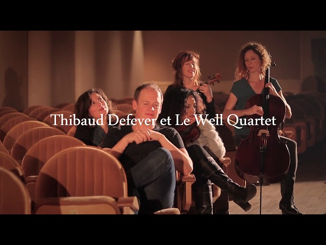 Nous - Thibaud Defever & Le Well Quartet