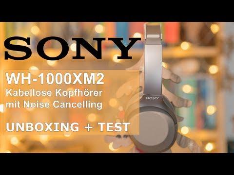 SONY WH-1000XM2 - Unboxing - Test / Erfahrungsbericht - 2017 - Deutsch