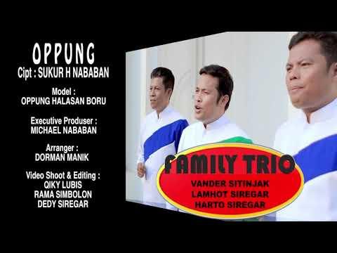 OPPUNG (FAMILY TRIO)