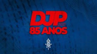 DJP 85 Anos