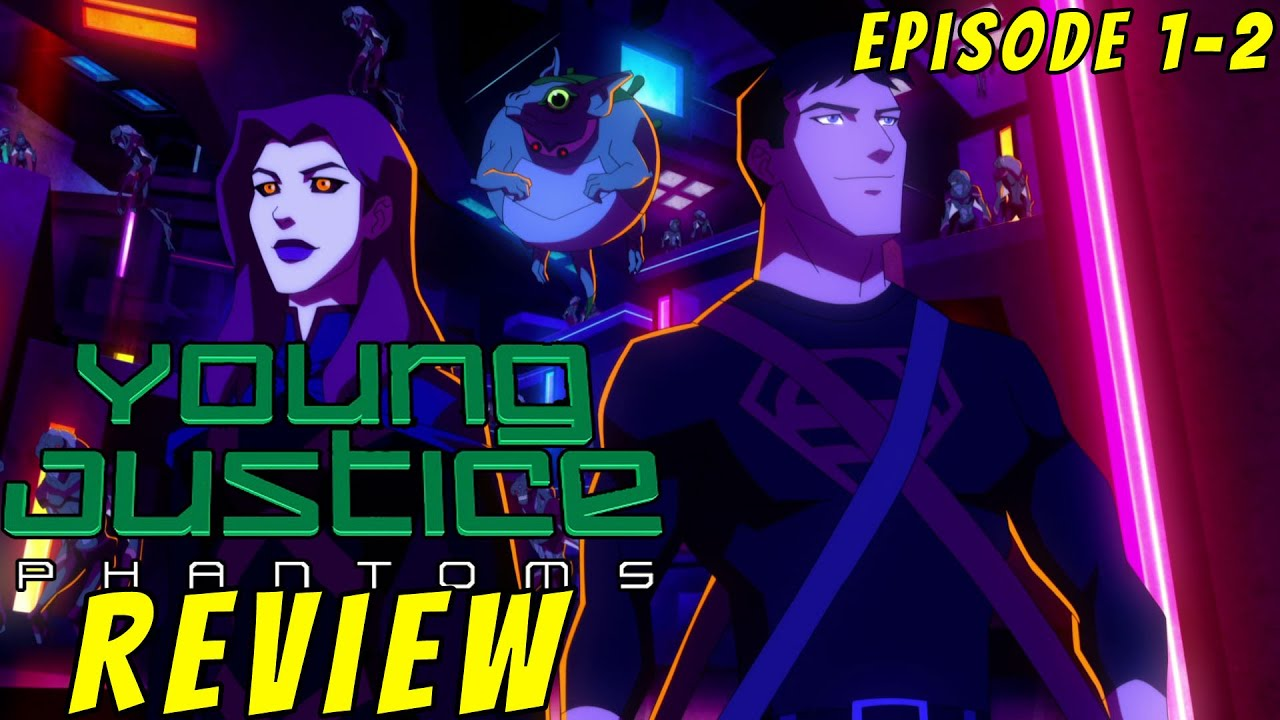 Download Young Justice Season 4 Episode 1-2 | IN DEPTH REVIEW