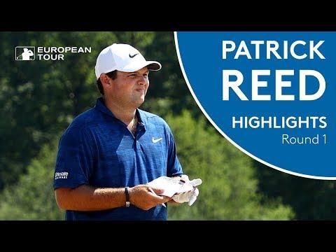 Patrick Reed Highlights | Round 1 | 2018 Porsche European Open