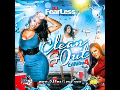 DJ FearLess - Clean & Out Dancehall Mixtape