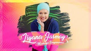 Liyana Jasmay - Manisnya Senyummu Mp3