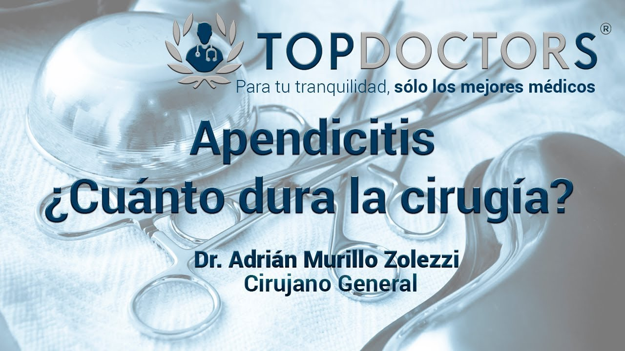 cuanto suele durar una operacion de apendicitis