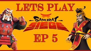 Samurai Siege Lets Play Ep5 - Upgrading My Defenses