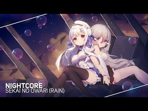 Nightcore - RAIN「 Sekai No Owari 」