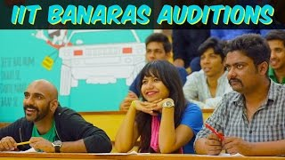 Being Indian's IIT Banaras Auditions