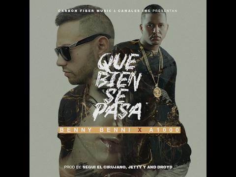 A1000 - Que Bien Se Pasa (Video Lyric) Ft. Benny Benni