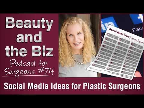 Ep.74: Social Media Ideas for Plastic Surgeons