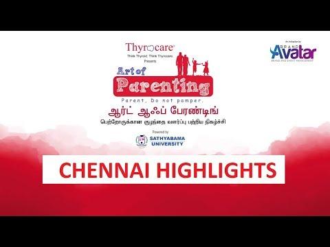 ART OF PARENTING CHENNAI HIGHLIGHTS