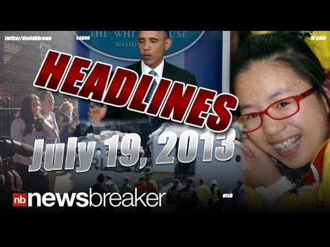 HEADLINES: Top Stories from Friday, July 19, 2013