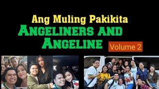 Gambar cover Ang muling pagkikita ANGELINERS and ANGELINE | RUMERS VLOG