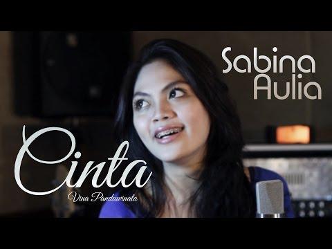 Vina Panduwinata - Cinta (Live cover by Sabina Aulia feat Rendy