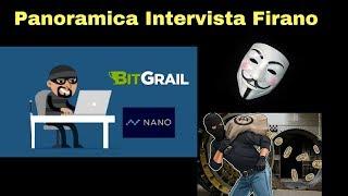 🔥 Commentiamo l' Intervista di Firano, il Ceo di Bitgrail e i 18 milioni di Nano scomparsi