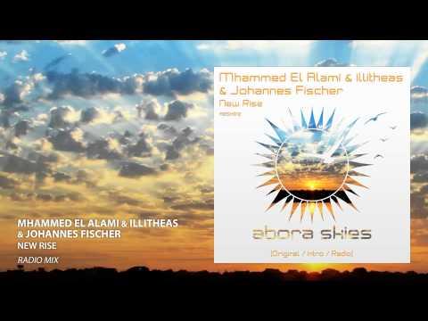 illitheas & Mhammed El Alami & Johannes Fischer - New Rise (Radio Mix)