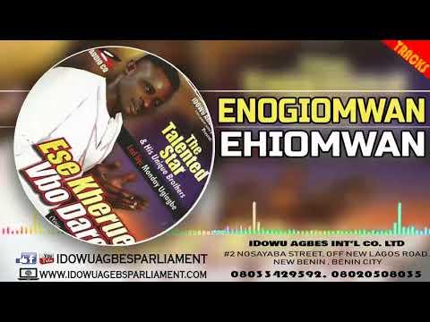 BENIN MUSIC▻WILSON EHIGIATOR AKOBEGHIAN - IMARIA | AKOBE MUSIC