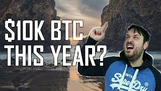 How Likely Is A $10,000 Bitcoin THIS Year?