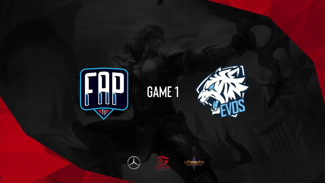 ESL Vietnam Championship - Liên Quân Mobile Day 7: FapTV vs EVOS Esports - Game 1