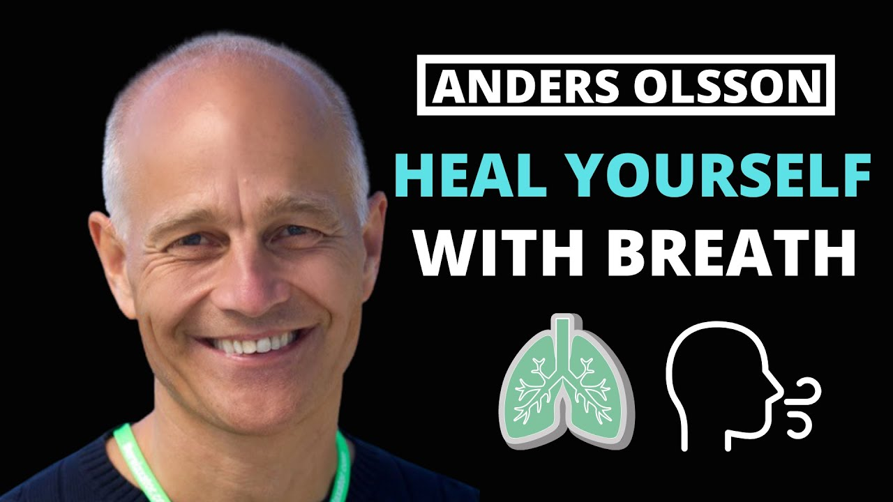 Heal yourself with BREATH | Interview with Anders Olsson