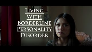 Living With Borderline Personality Disorder - Documentary/Interview