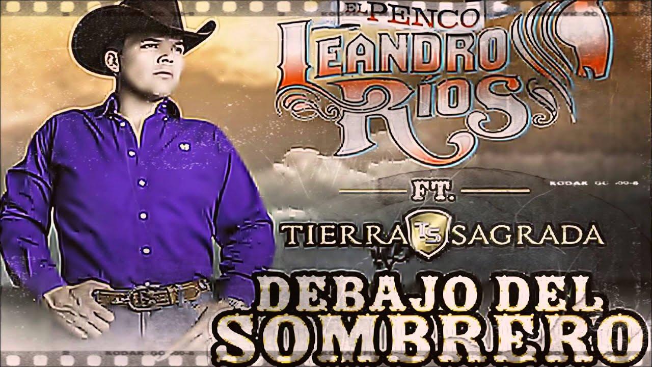 Debajo Del Sombrero - Leandro Ríos feat Pancho Uresti - Puras Chingonas 076dc3cdb35