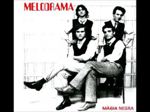 Melodrama - Màgia Negra (1985)