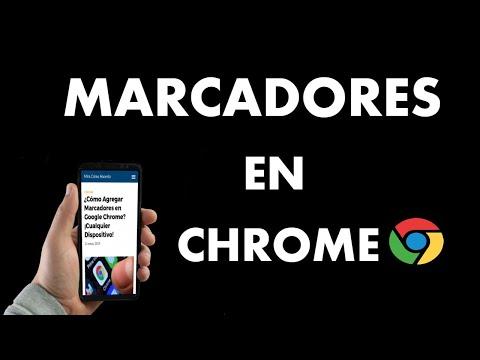 ¿Cómo Agregar Marcadores en Google Chrome? | Cualquier Dispositivo