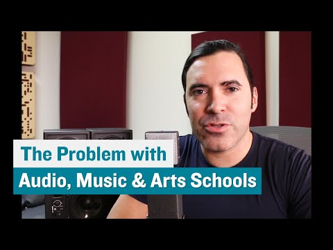 The Problem With Going To School For Audio, Music & The Arts