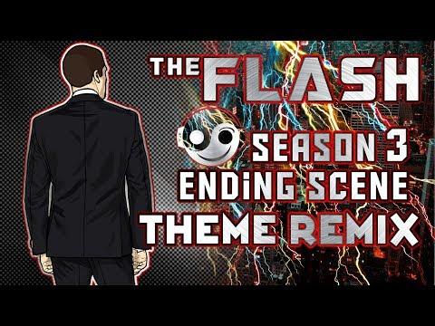 THE FLASH - Season 3 Ending scene Theme [Styzmask Remix]