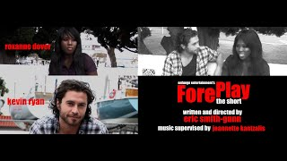 ForePlay: The Short Trailer HD