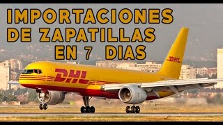Importacion de zapatillas via DHL (problemas con aduanas  y solucion )