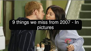 9 things we miss from 2007 - In pictures