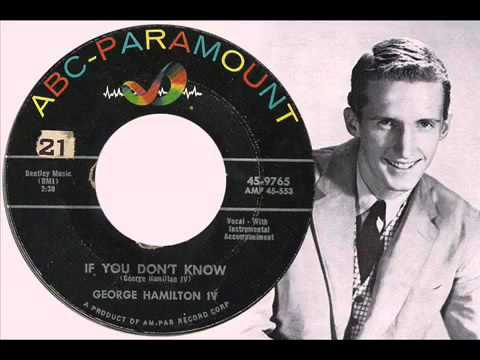 "George Hamilton IV: ""If You Don"