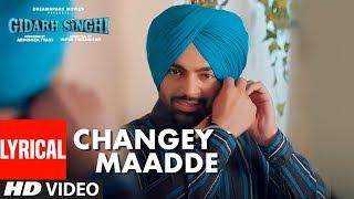 Changey Maadde (Lyrical Song) Garry Bawa | Jordan Sandhu | Gidarh Singhi | Rubina Bajwa