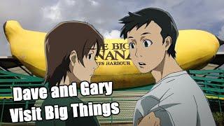 Dave and Gary Visit Big Things